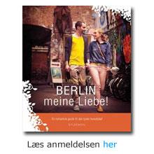 "Anmeldelse af ""BERLIN - MEINE LIEBE!"" - LONE BECHS GUIDE TIL BERLIN"