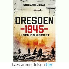 Sinclair McKay: Dresden 1945