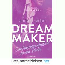 Audrey Carlan: Dreammaker
