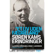 Søren Kam's erindringer: Et liv uden fædreland